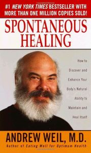 How to Discover and Embrace Your Body's Natural Ability to Maintain and Heal Itself